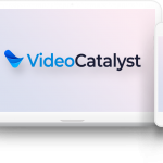 Video Catalyst