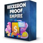 Recession Proof Empire