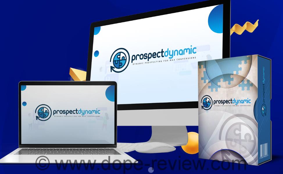 Prospect Dynamic Review