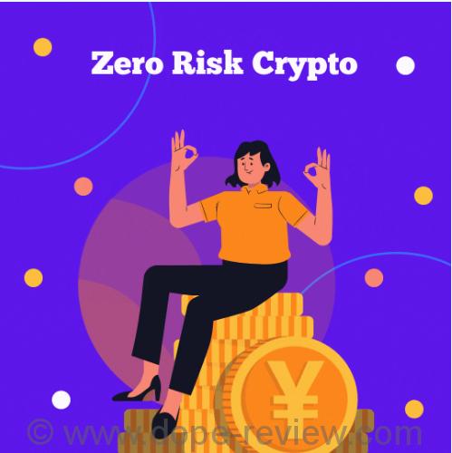 Zero Risk Crypto Review