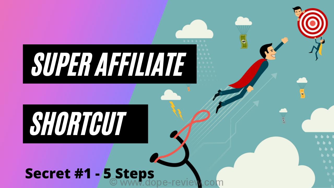 Super Affiliate Shortcut Review